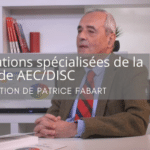 Interview de Patrice Fabart promoteur d ela méthode AEC/DISC