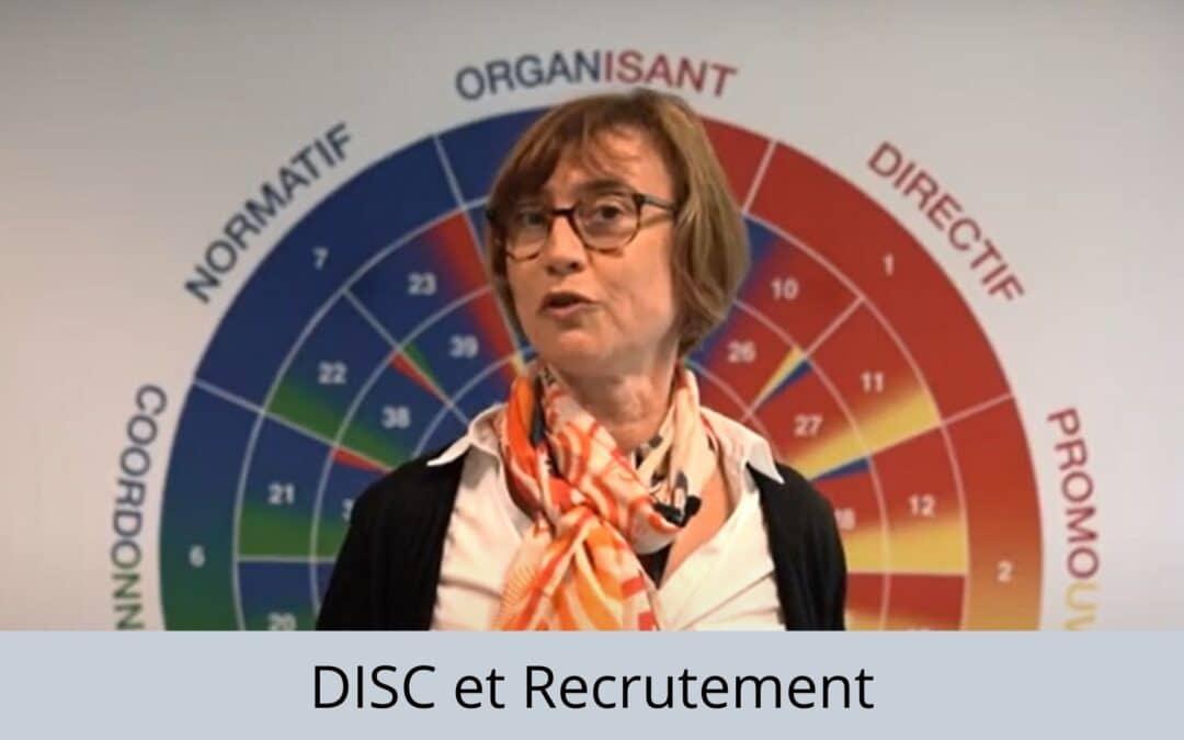 Utiliser le DISC pour le recrutement