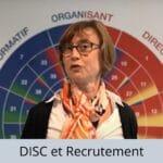Utilisez le DISC pour le recrutement